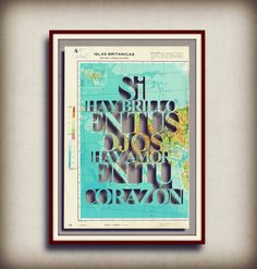Spanish Love quote - handmade artwork - upcycled vintage page atlas -Si hay brillo en tus ojos...