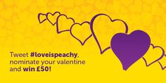 #loveispeachy Twitter Campaign!