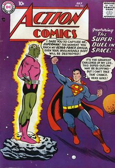 Action Comics #242 First Appearance of Brainiac  Highest price to date: $6,878 (but this will surely be beaten once another 9.0 is sold)  Cheapest price (complete, unrestored copy): $175