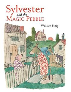 """<br><strong><a href=""""http://www.amazon.com/dp/1442435607/?tag=timecom-20"""" target=""""_blank"""">Sylvester and the Magic Pebble</a></strong></br>By William Steig. A donkey finds a pebble that makes all his wishes come true, but accidentally turns himself to stone."""