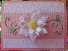 spellbinders - I SHOULD HAVE THESE TYPES OF FLOWER DIES TO MAKE THIS CARD.