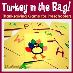 Turkey in the bag love this! If a student pulls out a letter they say the letters name or sound but if they pull out the turkey everyone gets up and runs around the room saying gobble gobble gobble!