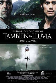También la lluvia/Even the Rain. Powerful and poignant. An amazing piece of film making.