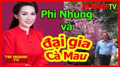 Tiết lộ mối quan hệ của Phi Nhung và đại gia chi 14 tỷ làm đám cưới ở Cà...