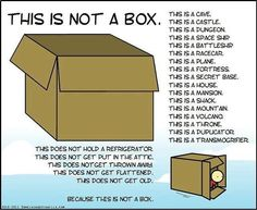 Give students a large box and let them make it something new. This is a simple way to inspire students' creativity. *