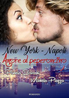 La bottega dei libri incantati: New York-Napoli, amore al peperoncino di Michela P...