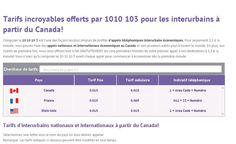 Base a Montreal (Canada), 10 10 10 3 est le fournisseur canadien de service interurbain qui offre le service 1010 le plus economique et de la meilleure qualite telephonique, economiser sur tous leurs interurbains nationaux et internationaux.