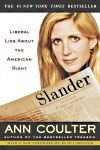 Slander: Liberal Lies About the American Right, Ann Coulter, 9781400049523, #books, #btripp, #reviews