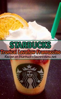 Unwind with a Starbucks Tropical Lavaflow Frappuccino! #StarbucksSecretMenu