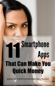 11 Smartphone Apps that Can Make You Quick Money