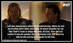 One of the best parts of the movie is when he's terrified of the thunder and the fact that Thor still loves him. - Loki and Thor - Marvel Loki Thor, Loki Laufeyson, Tom Hiddleston Loki, Marvel Avengers, Marvel Comics, Dc Memes, Marvel Memes, Avengers Memes, Marvel Facts