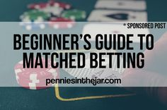 Beginner's Guide to Matched Betting http://www.penniesinthejar.com/beginners-guide-to-matched-betting/