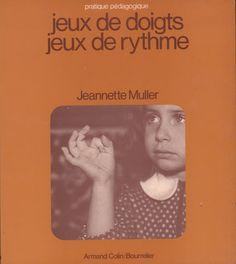 Muller, Jeux de doigts, jeux de rythmes (1973) Preschool, Baseball Cards, Images, Poster, Finger Plays, Nursery Rhymes, Slide Show, Keyboard, Wednesday