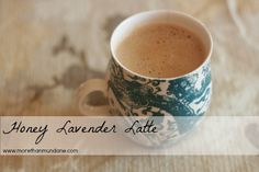 honey lavender latte-how to make a honey lavender syrup for this and other divine drinks
