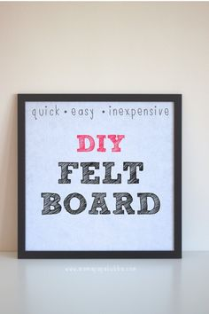 Quick and Easy Inexpensive DIY Felt Board - Mama. Papa. Bubba.