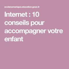 VU / Internet : 10 conseils pour accompagner votre enfant