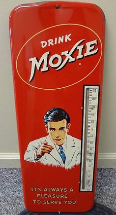"Moxie Thermometer  (Vintage 1950 Soda Pop Advertising Thermometers, Antique Tin Sign, ""It's Always a Pleasure to Serve You"")"