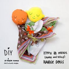 Easy-sew fabric fruit heads are a creative way to recycle vintage hankies. Oh and surprise! Each doll is reversible. Double the darling :)