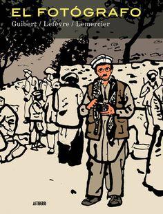 """""""El fotógrafo"""" deDidier Lefèvre, Emmanuel Guibert, Frédéric Lemercier. """"No sé cuánto durará esta guerra, pero sí sé que cuanto más se alargue, más desarraigará, destrozará y mutilará a los niños y más difícil será salir de ella"""", afirma el desaparecido Didier Lefèvre, el fotógrafo protagonista de este cómic e marchó a Afganistán en julio de 1986, para documentar la misión humanitaria de una delegación de Médicos Sin Fronteras. ... Signatura: C GUI fot"""