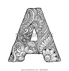 Find Zentangle Stylized Alphabet Letter Vector Illustration stock images in HD and millions of other royalty-free stock photos, illustrations and vectors in the Shutterstock collection. Thousands of new, high-quality pictures added every day. Doodle Art Drawing, Zentangle Drawings, Mandala Drawing, Zentangles, Mandala Art Lesson, Mandala Artwork, Doodle Art Letters, Alphabet Letters To Print, Doodle Alphabet