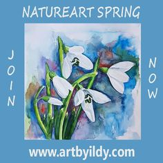 NATUREART SPRING 3 month long weekly inspiration - imagine as a weekly art magazine -50+videos Snowdrops, gratitude, red berries, Cardinal, jar, abstract, safron, Crocus,, Daffodil, few-minutes-flower-pots, jam, movie,tea, heart shaped eggs, folk, aquarelle, nail-lacquer, marbling, poems, jar, Tulips, marks, Soul, cleaning brushes, Dandelion, origami, yupo, finger, Magnolia, Lilac icecream, weed or herbal, love, jelly, me-time, Iris, Syringa, sacred, beauty, www.artbyildy.com