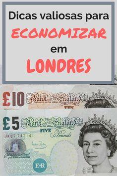 Confira dicas para economizar em Londres em alimentação, transporte, hospedagem e passeios e curta a melhor cidade do mundo gastando pouco!