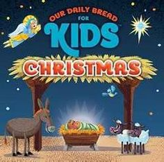 Our Daily Bread for Kids Christmas - (cd) - A Christmas Story, All Things Christmas, Kids Christmas, Princess Stories, Listen To Christmas Music, Holiday Party Themes, Kids Singing, Our Daily Bread, Joy To The World