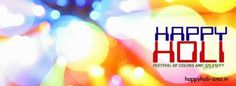 Holi Facebook Cover Photos, 2014, Status Messages, Wallapapers, Whatsapp, Wall Photos