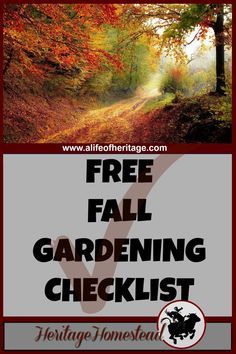 Homesteading   Fall Garden Checklist   Homestead Work   Homesteading in the Fall   A day in the life of a modern day homesteader: wonderful, full of blessings but not much down time! Download a free fall garden checklist.