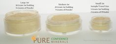 10 Foundation Shades and 3 Jar Sizes, we have got you covered, literally! Visit us today www.PureConfidenceMinerals.com