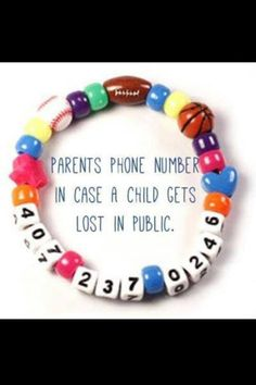 Bracelet for kiddies. Would be good for travelling, busy events, or just for learning their own phone number. (Make as a class project after learning phone numbers. Send home as a gift for parents to use when taking kiddos on trips/outings. Cool Baby, Baby Kind, Fantastic Baby, Mom Hacks, Baby Hacks, Hacks For Kids, Kid Life Hacks, Kids Diy, Girl Hacks
