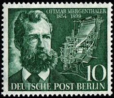 1954 issued by West Berlin invented the Linotype machine