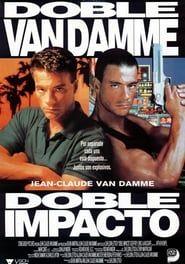 Doble Impacto 1991 Pelicula Completa En Linea Kinematograf Kachki Poster Filma