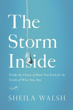 "shelia walsh, ""the storm inside"" book review"