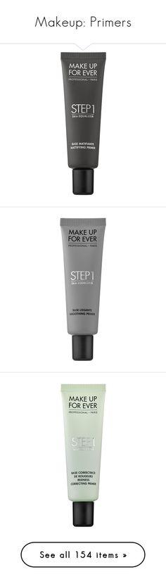 """Makeup: Primers"" by katiasitems on Polyvore featuring beauty products, makeup, face makeup, makeup primer, beauty, primer, filler, make up for ever, makeup4 and makeup5"