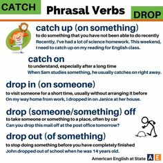 English phrasal verbs with Catch/drop English Verbs, English Phrases, English Writing, English Grammar, English Articles, English Tips, English Lessons, Learn English, English Teaching Materials
