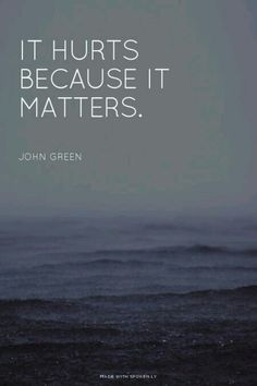 John Green quote, love this one