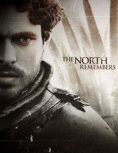 """""""The North will never Forget this."""""""