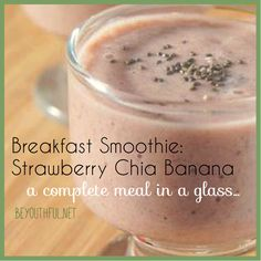 breakfast smoothie: a complete and healthy meal in a glass! Great to take on the go too! <3  http://beyouthful.net/breakfast-oatmeal-smoothie-strawberry-chia-banana/  #breakfastsmoothie #smoothie #recipe #yum #chiaseed