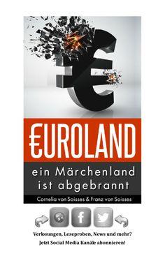 Kapitel 100 fertig ist. Begonnen hat es hier: Leseprobe-Franz-Cornelia-VonSoisses-Euroland-EinMaerchenlandIstAbgebrannt