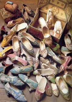 Marie Antoinette's actual shoe collection. Oh god. I have more shoes than Marie Antoinette!