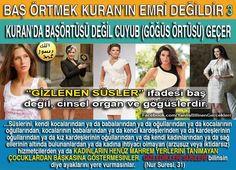 """BAŞ ÖRTMEK KURAN'IN EMRİ DEĞİLDİR 3  """"GİZLENEN SÜSLER"""" İFADESİ BAŞ DEĞİL CİNSEL ORGAN ve GÖĞÜSLERDİR"""