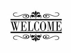 Welcome Sign Wall Decal by Adsforyou on Etsy