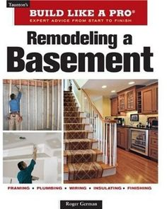 Remodeling A Basement Revised Edition by Roger German