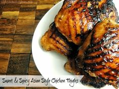Bobbi's Kozy Kitchen - Sweet and Spicy Asian Style Chicken Thighs