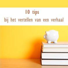 10 tips bij het vertellen van een verhaal