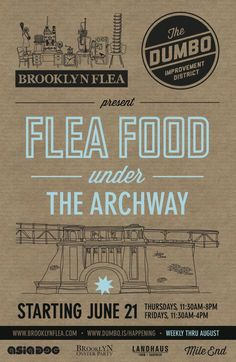 Food under The Archway in DUMBO - finally more lunch options… Streetfood Market, Brooklyn Flea, Album Cover Design, Nyc, Food Packaging Design, Concrete Jungle, Food Illustrations, Types Of Art, Food Design