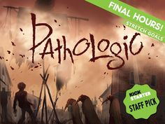 Pathologic — Kickstarter