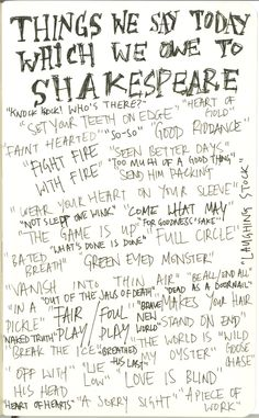 Things we owe to Shakespeare. Thanks, Bill.
