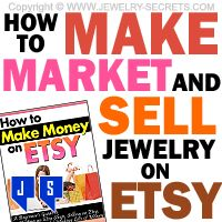 ►► MAKE, MARKET AND SELL JEWELRY ON ETSY ►► Jewelry Secrets
